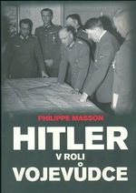 Hitler v roli vojevudce