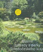 Slavne zahrady a parky Stredoceskeho kraje