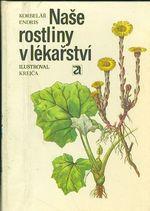 Nase rostliny v lekarstvi