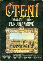 Cteni o Severni draze Ferdinandove