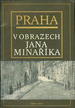 Praha v obrazech Jana Minarika