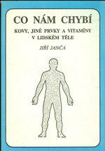 Co nam chybi  Kovy  jine prvky a vitaminy v lidskem tele