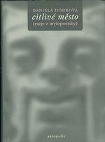 Citlive mesto eseje z mytopoetiky