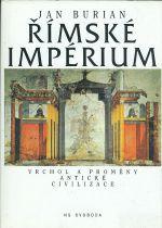 Rimske imperium  Vrchol a promeny anticke civilizace