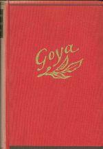 Don Francisco de Goya  Zivot mezi zapasniky s byky a krali