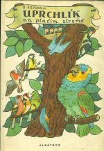 Uprchlik na ptacim strome
