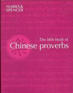The little book of Chinese proverbs