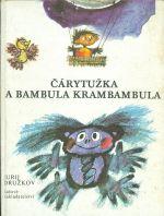 Carytuzka a Bambula Krambambula