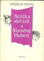 Anicka skritek a Slameny Hubert
