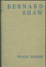 Bernard Shaw  neautorizovany zivotopis na zaklade primych informaci s doslovem pana Shawa