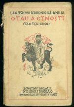 Lao  Tsiova kanonicka kniha o tau a ctnosti TAO  TEK  KING