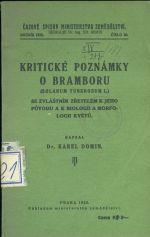 Kriticke poznamky o bramboru se zvlastnim zretelem k jeho puvodu a k biologii a morfologii kvetu