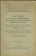 Jan Vanha a pocatky zemedelskeho vyzkumnictvi a zuslechtovani jecmene na Morave  soubor prednasek