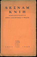 Seznam knih nakladatelstvi Jana Laichtera v Praze 1893  1928