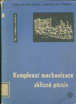 Komplexni mechanizace sklizne picnin