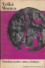 Velka Morava  tisicileta tradice statu a kultury