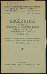 Smernice pro upravu pracovnich a nameznich pomeru celedi a delnictva zemedelskeho v Cechach na rok 1923
