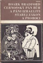 Cernossky Pan Buh a pani Izraeliti  Starej zakon a proroci