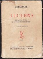 Lucerna  Divadelni hra o ctyrech jednanich