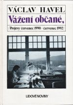 Vazeni obcane  Projevy cevenec 1990  cervenec 1992