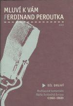 Mluvi k vam Ferdinand Peroutka  Dil II   Rozhlasove komentare Radio Svobodna Evropa 1960  1969