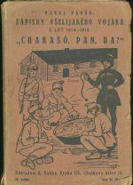 Charaso pan da  Zapisky vselijakeho vojaka z let 1914  1919