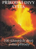 Prirodni diby sveta   100 uzasnych divu sveta prirody
