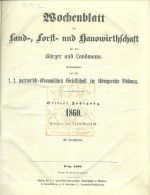 Wochenblatt  Land Forst  und Hauswirthschaftt 1860 Patriotisch  okonomischen Gesattschaft im Konigreiche Bohmen