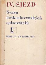 IVsjezd Svazu ceskoslovenskych spisovatelu Praha 27 29cervna 1967