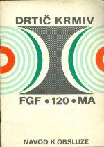Drtic krmiv FGF  120 MA