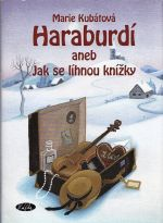 Haraburdi aneb Jak se lihnou knizky