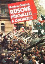 Rusove prichazeji odchazeji