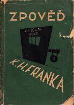 Zpoved K H Franka Podle vlastnich vypovedi v dobe vazby u ukrajinskeho soudu trestniho Na Pankraci