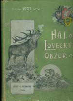 Haj  Ceske lesnicke rozhledy roc  36  Lovecky obzor  Casopis pro myslivce a pratele prirody roc 10