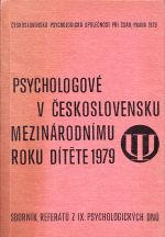 Psychologove v Ceskoslovensku mezinarodnimu rokuu ditete 1979