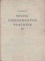 Soupis cizozemskych periodik v knihovnach Ceskoslovenske republiky  sv 2