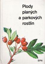 Plody planych a parkovych rostlin