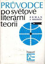 Pruvodce po svetove literarni teorii