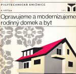Opravujeme a modernizujeme rodinny domek a byt