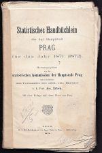 Statistisches Handbuchlein der kgl  Haupstadt PRAG fer das Jahr 1871 1872