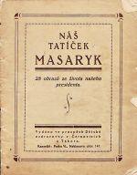 Nas taticek Masaryk  28 obrazu ze zivota naseho presidenta