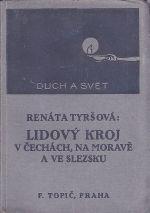 Lidovy kroj v Cechach na Morave a ve Slezsku