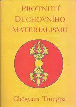 Protnuti duchovniho materialismu