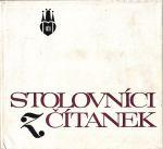 Stolovnici z citanek kapitoly o prazskych stolnich spolecnostech a slavnych stamgastech