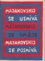 Majakovskij se usmiva  Majakovskij se smeje  Majakovskij se posmiva