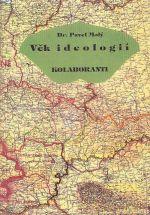 Vek ideologii  Kolaboranti