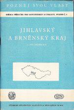 Jihlavsky a brnensky kraj  1  dil Horacko