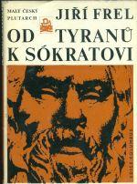 Od tyranu k Sokratovi