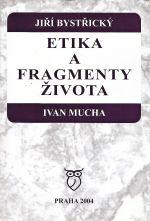 Etika a fragmenty zivota
