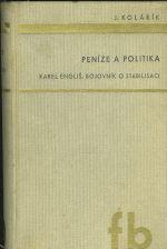 Penize a politika  Karel Englis bojovnik o stabilizaci